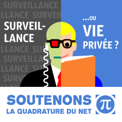 Soutenez l'action de La Quadrature Du Net par un don